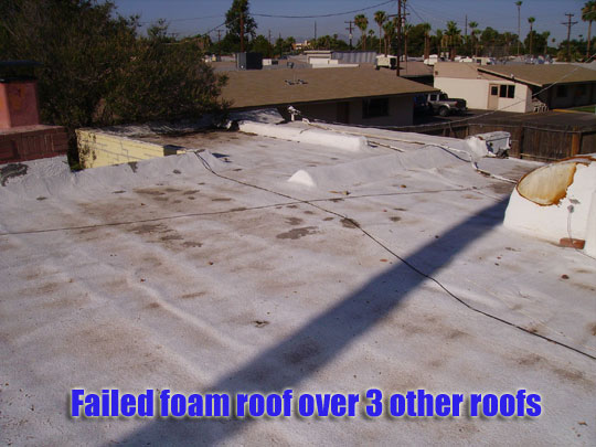 A failed 10 year old foam roof